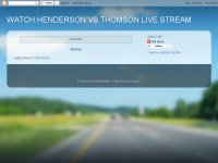 WATCH HENDERSON VS THOMSON LIVE STREAM