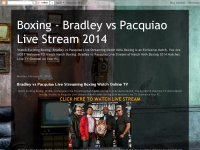 Boxing - Bradley vs Pacquiao Live Stream 2014