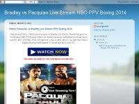 Bradley vs Pacquiao Live Stream HBO PPV Boxing 201
