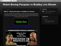 Watch Boxing Pacquiao vs Bradley Live Stream