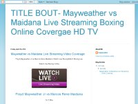 TITLE BOUT- Mayweather vs Maidana Live Streaming Boxing Online Covergae HD TV