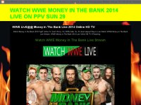 WATCH WWE MONEY IN THE BANK 2014 LIVE ON PPV SUN 29