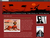 Violent Contradiction: Paul A. Toth's Blog