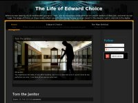 The Life of Edward Choice