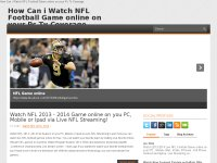 How Can i Watch NFL Football Game online on your Pc Tv Coverage