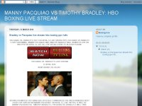 MANNY PACQUIAO VS TIMOTHY BRADLEY: HBO BOXING LIVE STREAM