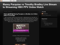 Manny Pacquiao vs Timothy Bradley Live Stream to Streaming HBO PPV Online Watch