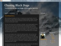 Chasing Black Dogs