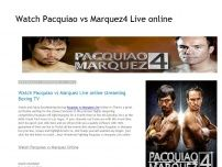Watch Pacquiao vs Marquez4 Live online