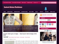Latest Asian Fashions - Online Fashion Magazine